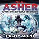 Polity Agent: Agent Cormac, Book 4 Audiobook by Neal Asher Narrated by David Marantz
