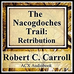 The Nacogdoches Trail Audiobook