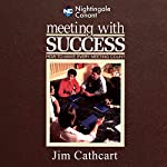 Meeting with Success | Jim Cathcart