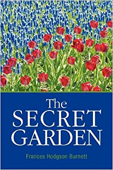 The Secret Garden Frances Hodgson Burnett 9781613821435