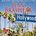 Texas Star: Texas Heroes: The Marshalls, Book 2 (       UNABRIDGED) by Jean Brashear Narrated by Eric G. Dove