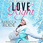 Love Right: A Sweet Romance Novella | Rebecca Rode