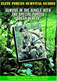 img - for Survive in the Jungle with the Special Forces