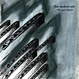 Aislers Set - The Last Match [VINYL]