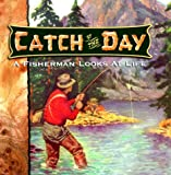 img - for Catch of the Day book / textbook / text book