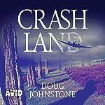 Crash Land | Doug Johnstone