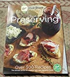 Ball Blue Book, New for 2015! 37th Edition! Guide to Preserving Food, Pickling, Canning, Freezing, How to Can, Directions on Preserving, Canning Recipes, Cookbook.