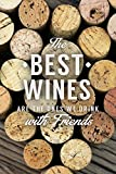 The Best Wines - Wine Corks - Sentiment (Cotton/Polyester Chef's Apron)