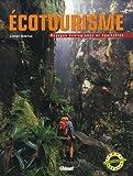 echange, troc Lionel Astruc - Ecotourisme : Voyages écologiques et équitables