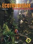 Ecotourisme : Voyages �cologiques et...