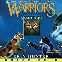 Starlight: Warriors, The New Prophecy, Book 4 Audiobook by Erin Hunter Narrated by Nanette Savard