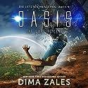 Oasis - The Last Humans (Die letzten Menschen 1) Hörbuch von Dima Zales, Anna Zaires Gesprochen von: Roland Wolf