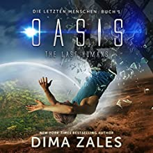 Die letzten Menschen 1 Hörbuch von Dima Zales, Anna Zaires Gesprochen von: Roland Wolf