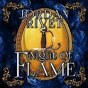 Night of Flame: Steel and Fire, Book 5 | Jordan Rivet