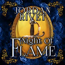 Night of Flame: Steel and Fire, Book 5 Audiobook by Jordan Rivet Narrated by Caitlin Kelly