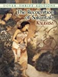 The Recognition of Sakuntala (Dover T...