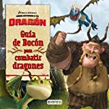 img - for C mo entrenar a tu drag n. Gu a de Boc n para combatir dragones book / textbook / text book