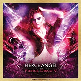 Fierce Angel Presents Fierce Disco V (DJ Edition-Unmixed)