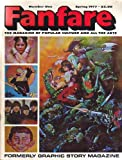 Fanfare # 1 Spring 1977 The Magazine of Popular Culture and All The Arts