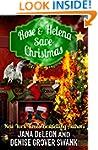 Rose and Helena Save Christmas: a nov...