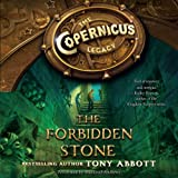 img - for The Forbidden Stone: The Copernicus Legacy, Book 1 book / textbook / text book