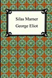 George Eliot Silas Marner