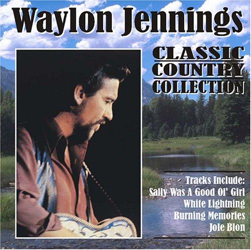 WAYLON JENNINGS - The Classic Country Collection - Zortam Music