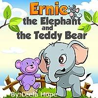 Children's Books:ernie The Elephant And The Teddy Bear by Leela Hope ebook deal