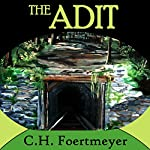 The Adit | C.H. Foertmeyer