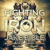 Fighting Iron   [Jake Bible]