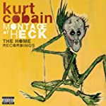 Montage Of Heck: The Home Recordings...