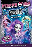 img - for Monster High: Haunted: The Junior Novel book / textbook / text book