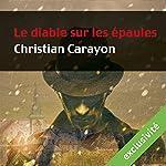 Le diable sur les épaules (Martial de la Boissière 1) | Christian Carayon