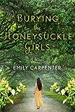 Burying the Honeysuckle Girls (kindle edition)