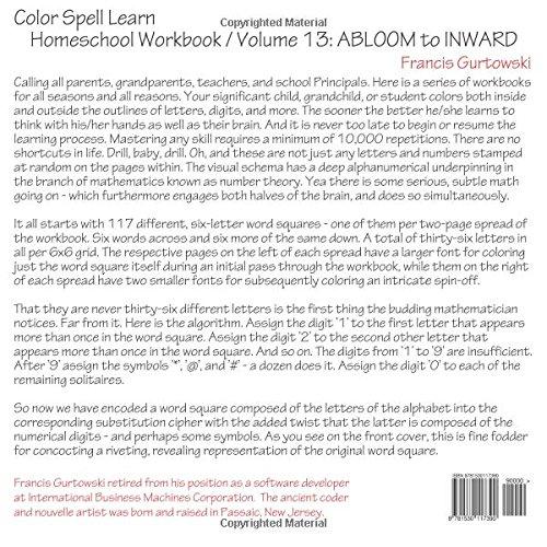 Color Spell Learn: ABLOOM to INWARD: Volume 13 (Homeschool Workbook)