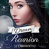img - for Dream Reunion: Dreams, Book 6 book / textbook / text book
