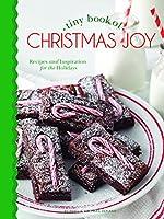 Tiny Book of Christmas Joy: Recipes & Inspiration for the Holidays