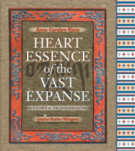 Heart Essence of the Vast Expanse: A Story of Transmission by Anne C. Klein (2007-10-29)