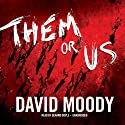 Them or Us: Haters, Book 3 (       UNABRIDGED) by David Moody Narrated by Gerard Doyle
