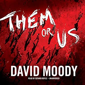 Them or Us: Haters, Book 3 | [David Moody]