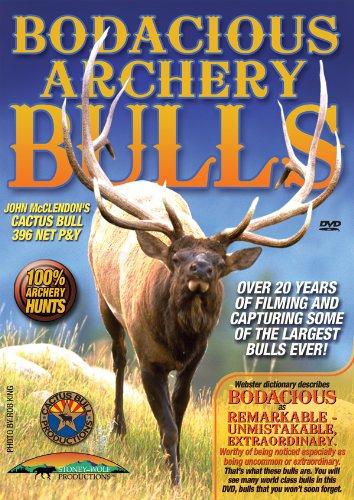 Bodacious Archery Bulls ~ Elk Hunting DVD