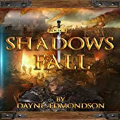 Shadows Fall: Saga of the Seven Stars, Book 3 | Dayne Edmondson