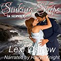 Sinking Ships: In Service Series, Book 1 Audiobook by Lexi Ostrow Narrated by Ravyn Knight