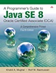 A Programmer's Guide to Java SE 8 Ora...