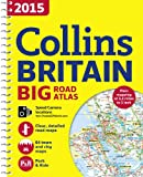 2015 Collins Britain Big Road Atlas (Collins Big Road Atlas)