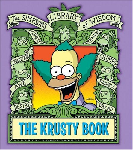 The Krusty Book (The Simpsons Library of Wisdom)