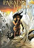 echange, troc Ange, Xavier - Paradis Perdu, Tome 3 : Paradis