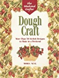 img - for The Weekend Crafter: Dough Craft: More than 50 Stylish Designs to Make and Decorate in a Weekend book / textbook / text book