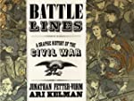 Battle Lines: A Graphic History of th...