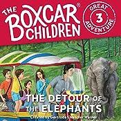 The Detour of the Elephants: The Boxcar Children Great Adventure, Book 3 | Gertrude Chandler Warner, Dee Garretson, JM Lee